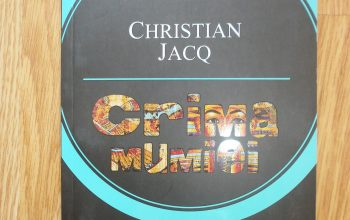 """""""Crima mumiei"""" – Christian Jacq"""