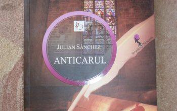 """""""Anticarul"""" – Julián Sánchez"""
