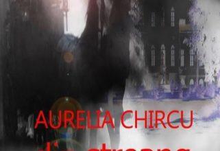 """Din ștreang"" – Aurelia Chircu"