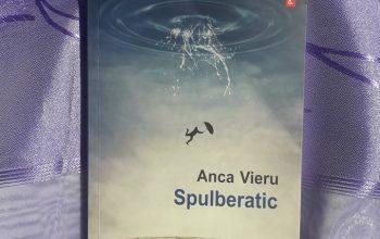 """""""Spulberatic"""" – Anca Vieru"""