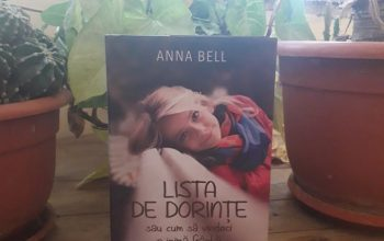 """""""Lista de dorințe sau cum să vindeci o inimă frântă"""" – Anna Bell"""
