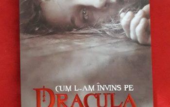 """""""Cum l-am învins pe Dracula"""" – Nicole Duțu"""