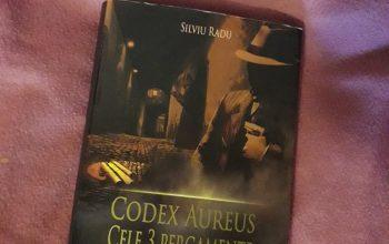 Codex Aureus. Cele 3 pergamente – Silviu Radu