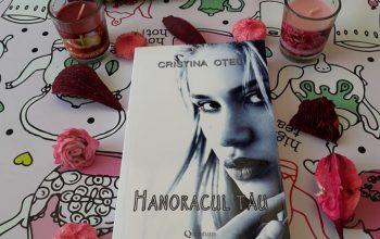 Hanoracul tău – Cristina Oțel – recenzie