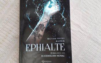 Ephialte. Recviem pentru Alisia. Coșmarul lui Maximilian Novac – Cristinne C.C.