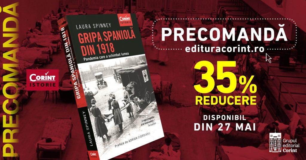 Gripa spaniolă din 1918. Pandemia care a schimbat lumea de Laura Spinney