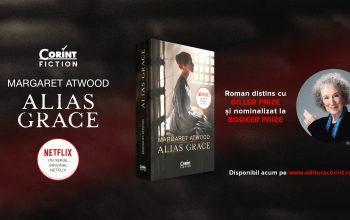 ALIAS GRACE de Margaret Atwood  o nouă ediție