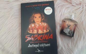 Sabrina: Între lumină și întuneric.  Anotimpul vrăjitoarei – Sarah Rees Brennan