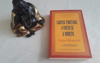 Cartea tibetană a vieții și a morții – Sogyal Rinpoche
