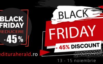 De Black Friday ai 45% reducere la toate titlurile Editurii Herald!