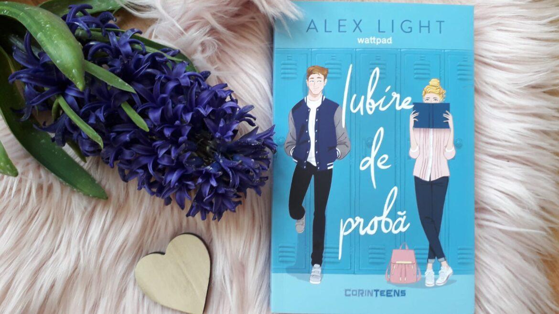 Iubire de probă – Alex Light