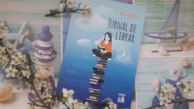 Jurnal de librar. Ediție revizuită și adăugită – Anca Zaharia