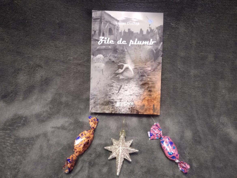 Zile de plumb – Lucian Ciuchiță