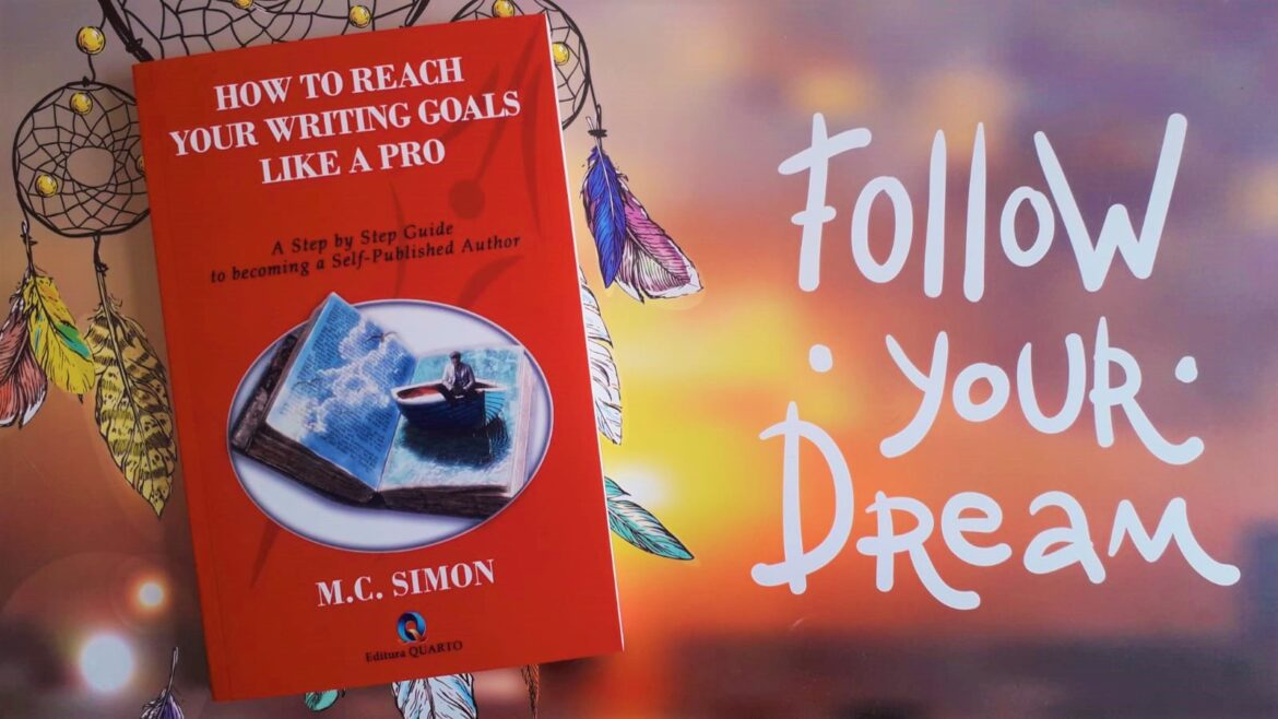 How to reach your writing goals like a pro – M.C. Simon