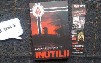 Inutilii – Cornelia Voiculescu