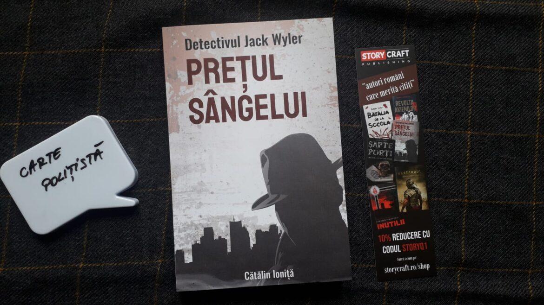 Detectivul Jack Wyler. Prețul sângelui – Cătălin Ioniță