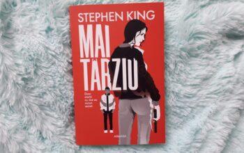Mai târziu – Stephen King